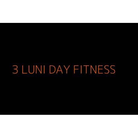 3 Luni Fitness DayTime